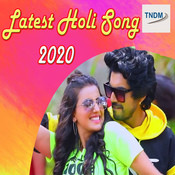 Latest Holi Song 2020 Songs