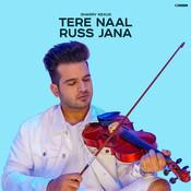 Tere Naal Russ Jana Song