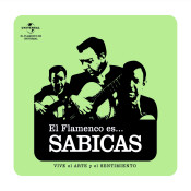 Flamenco es... Sabicas Songs