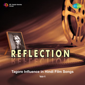 Reflection Tagore Influence Hindi Film Songs Vol 1 Songs