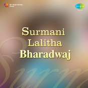 Surmani Lalitha Bharadwaj Songs