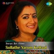 Sollathe Yarum Kettaal Songs
