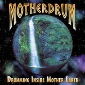 Drumming Inside Mother Earth Songs
