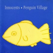 Penguin Village/Innocents Songs