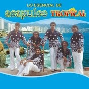 Lo Esencial De Acapulco Tropical Songs