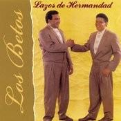 Lazos De Hermandad Songs