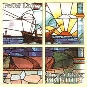 Thru A Glass Brightly Songs