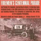 Firemen's Centennial Parade Songs