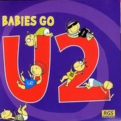 Babies Go U2 Songs