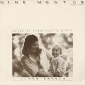 Nine Months: Songs Of Pregnancy And Birth Songs