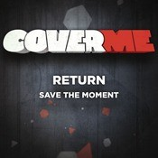 Cover Me - Save The Moment Songs