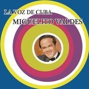 La Voz De Cuba - Miguelito Valds Songs