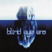 Blind Eye Era Songs