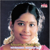 Amutha Gaanam - Nithyasree Mahadevan Songs