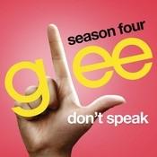 Don't Speak (Glee Cast Version) Songs