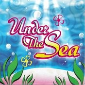 Under The Sea Songs