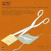 Anthology Of Dutch Electronic Tape Music, Vol.2: 1966-1977 Songs