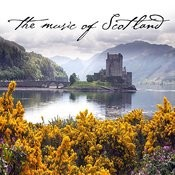 The Music Of Scotland Songs
