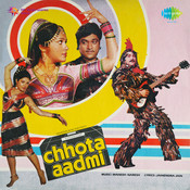 Chhota Aadmi Songs