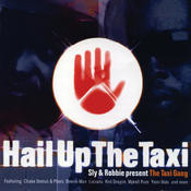 Present The Taxi Gang - Hail Up The Taxi Songs