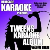 Tweens Karaoke Album Volume Three Songs