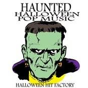 Haunted Halloween Pop Music Songs