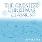 The Greatest Christmas Classics Songs