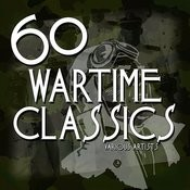60 Wartime Classics Songs
