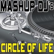 Circle Of Life (Remix Tools For Mash-Ups) Songs