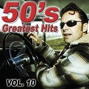 50's Greatest Hits Vol.10 Songs