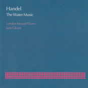 Handel: The Water Music, Suite No.3 in G, HWV 350 - II: Rigaudon I & II Song