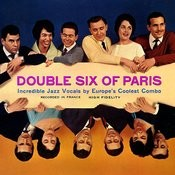 Double Six Of Paris Songs