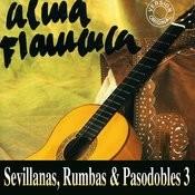 Sevillanas, Rumbas & Pasodobles 3 Songs