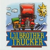 L'il Brother Trucker Songs