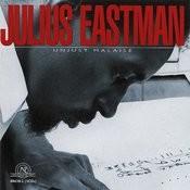 Julius Eastman: Unjust Malaise Songs