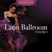 Meritage Dance: Ballroom Latin, Vol. 3 Songs