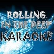 Rolling In The Deep (Karaoke) Songs