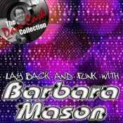 Lay Back And Funk With Barbara Mason - [The Dave Cash Collection] Songs
