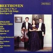 Beethoven: Trio Opus 1 No.3, Scottish Folk Songs, Trio Opus 11 Songs