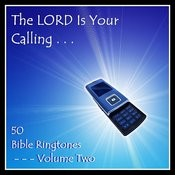 The Lord Is Your Calling - 50 Bible Ringtones Vol 2 Songs