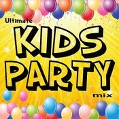 Ultimate Kids Party Mix Songs