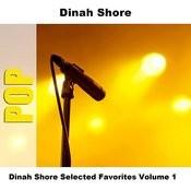 Dinah Shore Selected Favorites, Vol. 1 Songs