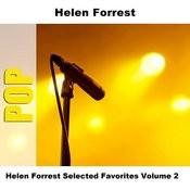 Helen Forrest Selected Favorites, Vol. 2 Songs