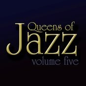 Queens Of Jazz, Vol. 5 Songs