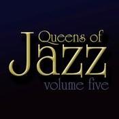Queens Of Jazz, Vol. 5 Songs