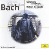 Johann Sebastian Bach: Goldberg Variations; Italian Concerto; Fantasia BMW 906 Songs