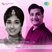 Manushullo Devudu Songs