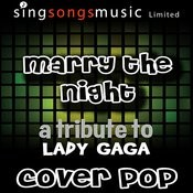 Marry The Night [Cover Version Tribute] Songs