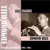 Jazz Figures / Edmond Hall (1941-1944) Songs