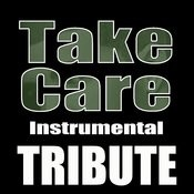 Take Care (Drake Feat. Rihanna Instrumental Tribute) - Single Songs